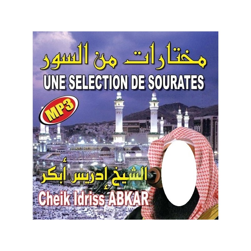 Cd Coran mp3 Une sélection de Sourates Cheikh Idriss Abkar