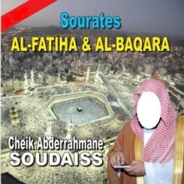 CD Coran mp3 S. Al fatiha & Al baqara Cheikh Soudaiss