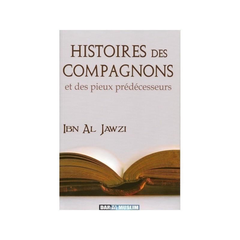 Histoires des Compagnons et des Pieux Prédécesseurs