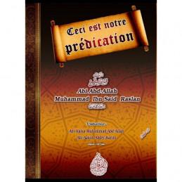 Ceci est Notre Prédication - Cheikh Raslan