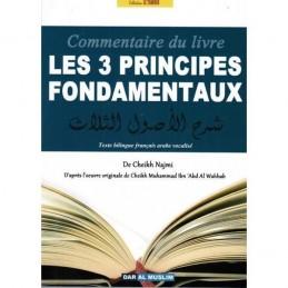 Le Commentaire du Livre Les 3 principes fondamentaux - Cheikh Najmi