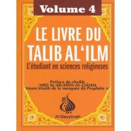 Le Livre du Talib Al 'ilm - Volume 4