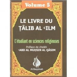 Le Livre du Talib Al 'lm - Volume 5