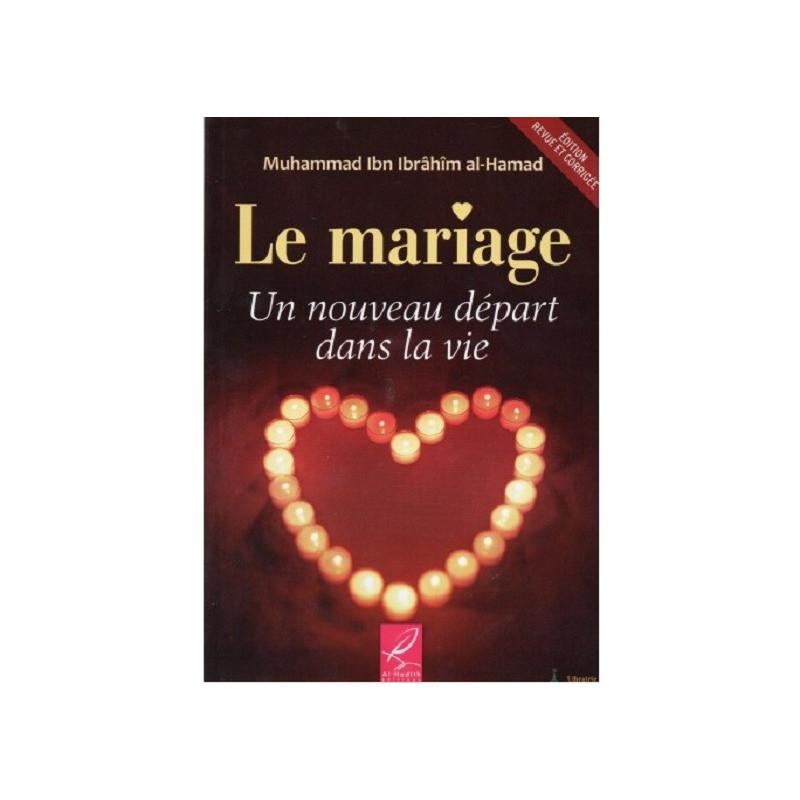 Le Mariage, Un Nouveau Départ Dans la Vie