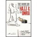 Tout Savoir sur le Hajj & La Omra