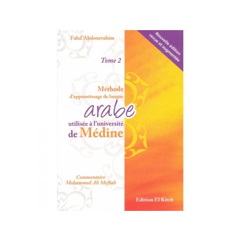 Méthode D'apprentissage de la Langue Arabe Utilisée a l'Université de Médine - Tome 2