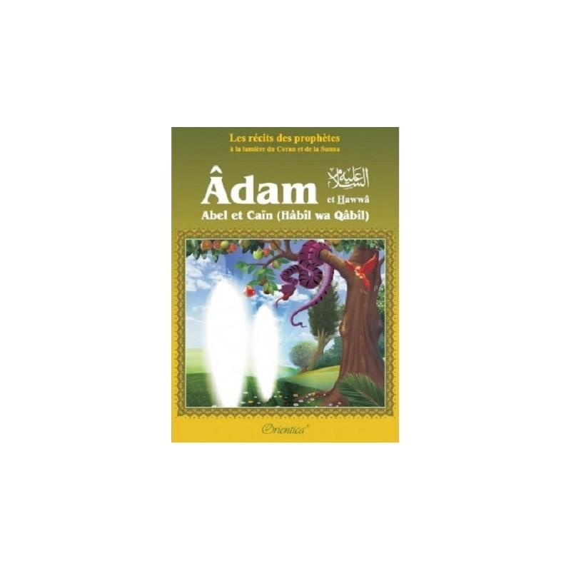 Adam et Hawwa ( Abel & Cain ) , Les Récits des Prophètes