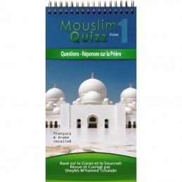 Mouslim Quizz - Questions-Réponses sur la Prière