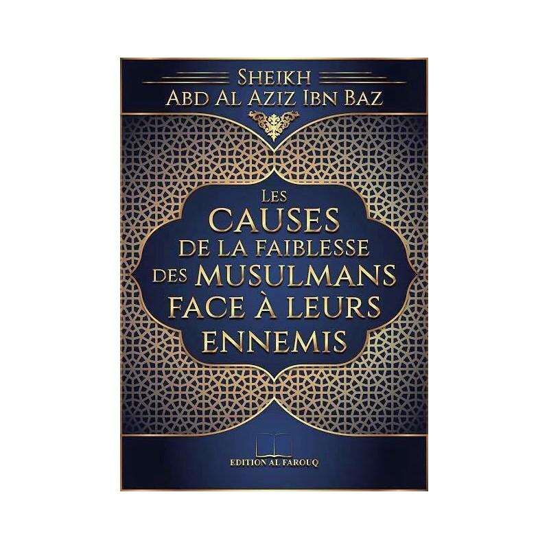 Les Causes de la Faiblesse des Musulmans face à leurs Ennemis
