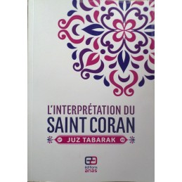 L'interprétation du Saint Coran - Juz Tabarak N°29