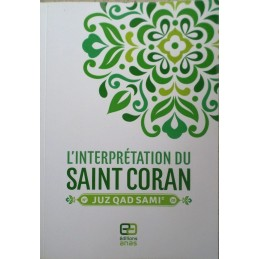 L'interprétation du Saint Coran - Juz Qad Sami' N°28