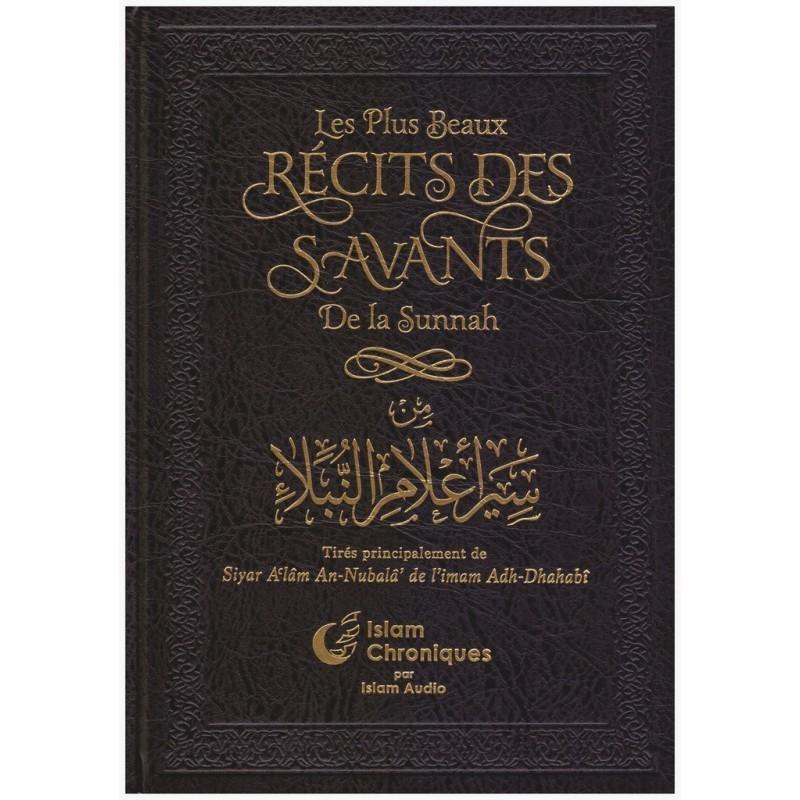 Les Plus Beau Récits des Savants de la Sunnah - Imam Adh Dahabi