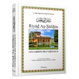 Riyad As-Salihin - Les Jardins des Vertueux ( Authentification des hadiths par Cheikh Albani )