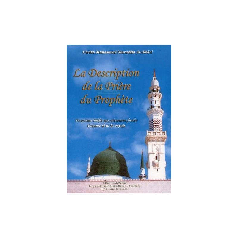 La Description de la Prière du Prophète - Cheikh Al Albani