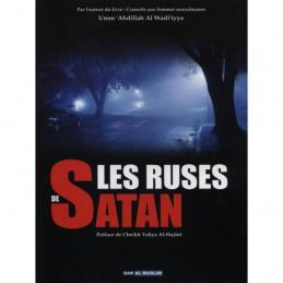 Les Ruses de Satan - Umm Abdillah Al Wadi'iyya