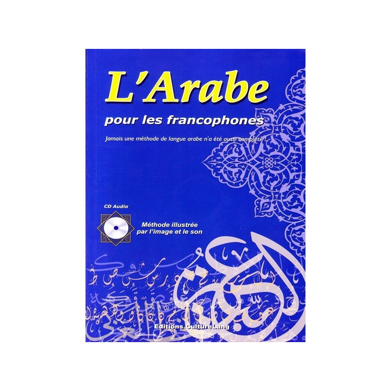 l'Arabe pour les Francophones ( livre avec CD audio ) - Culturelang