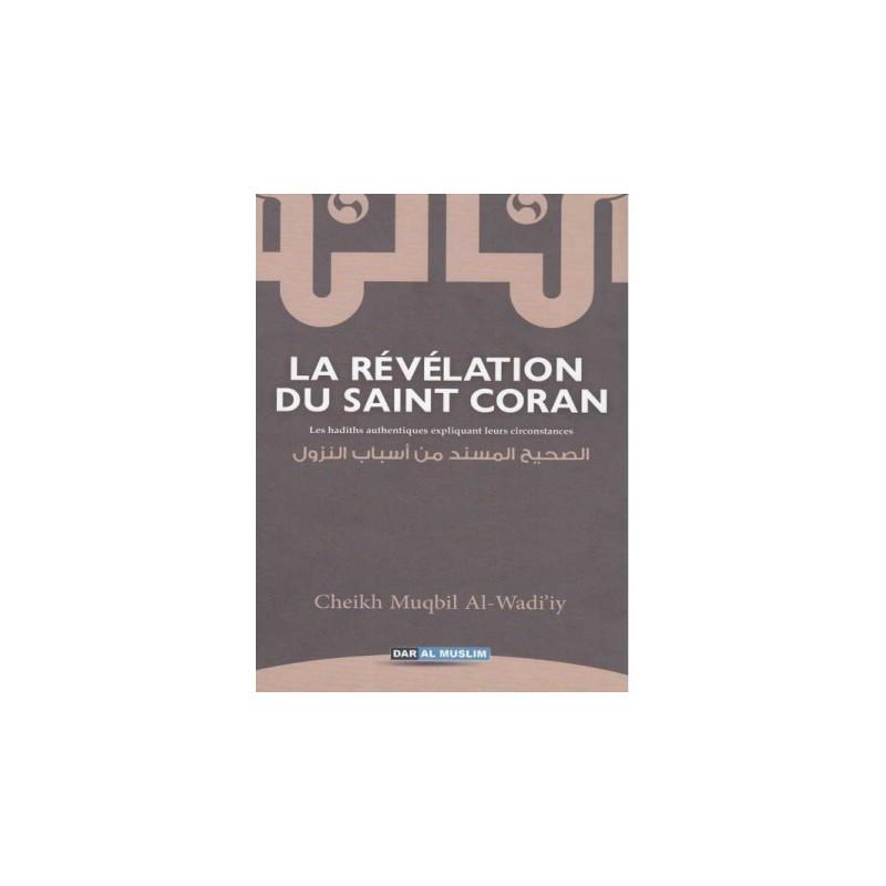 La Révélation du Saint Coran - Cheikh Mouqbil Al Wadi'i
