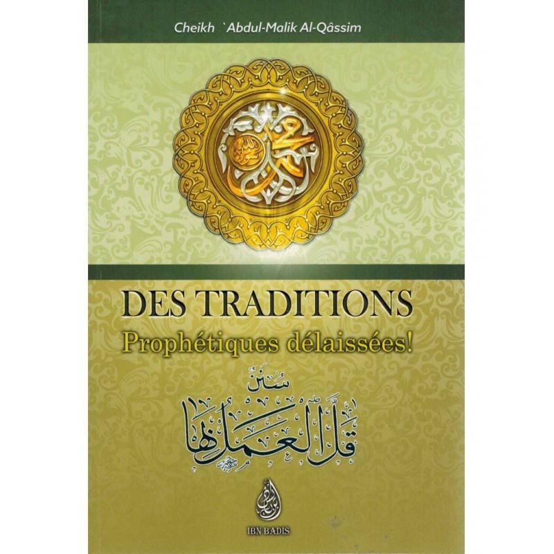 Des Traditions Prophétiques délaissées