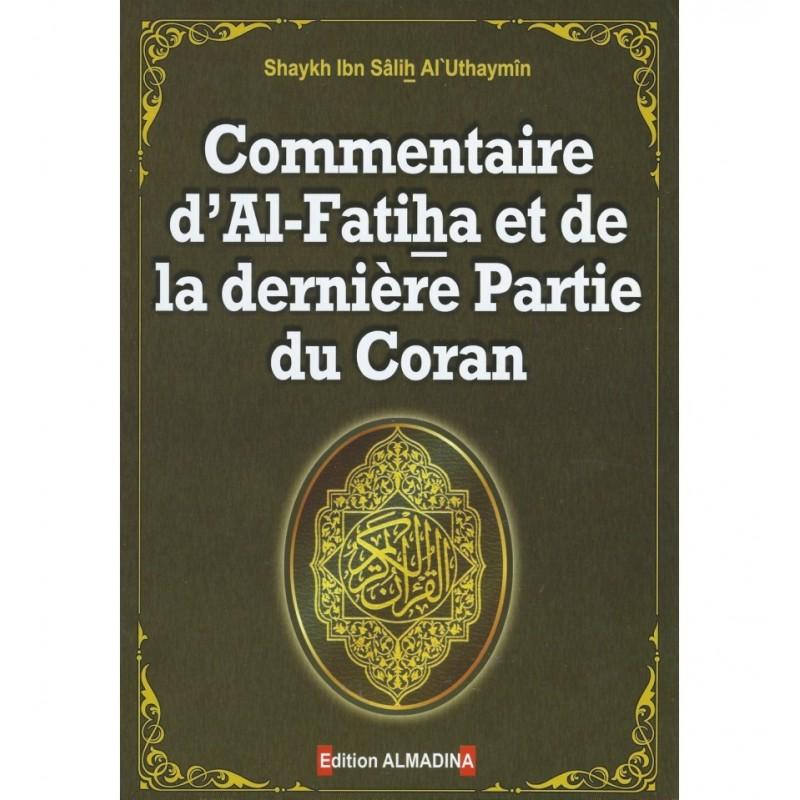 Commentaire d'Al-Fatiha et de la Dernière Partie du Coran
