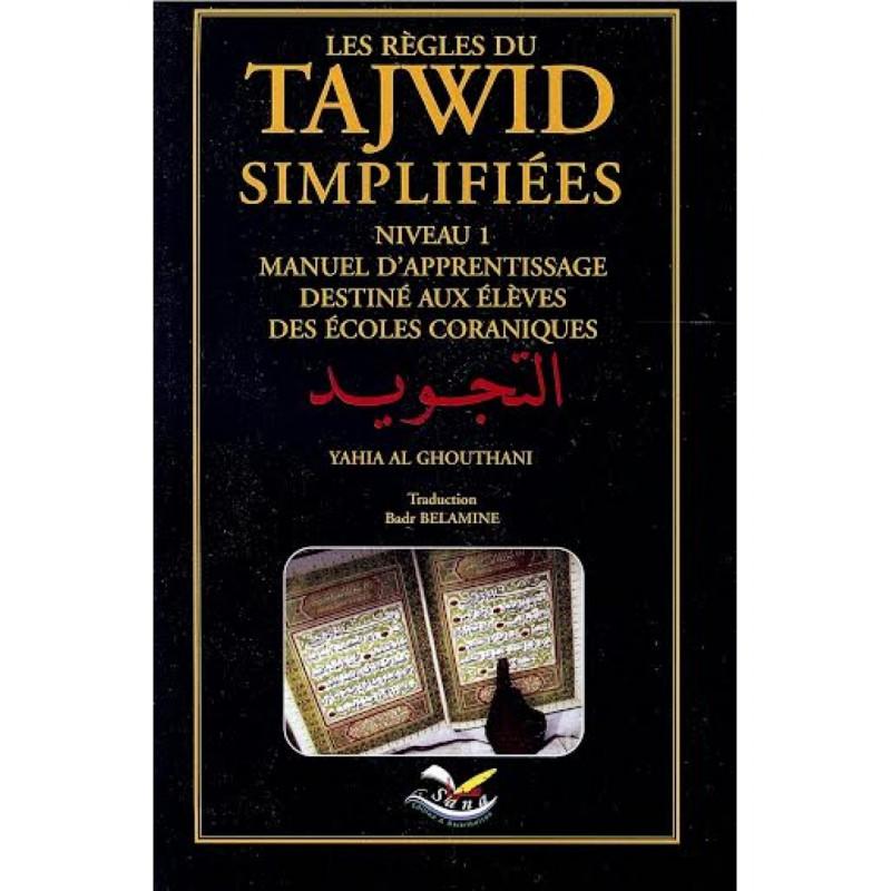 Les Règles du Tajwid Simplifiées - Niveau 1