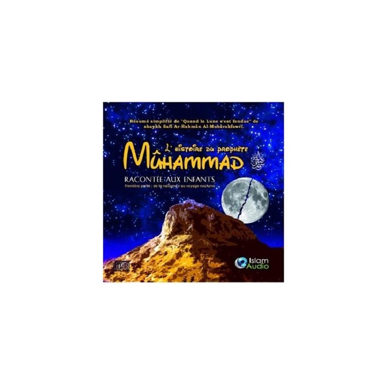 Cd L'histoire du Prophète Muhammad racontée aux Enfants 1er partie