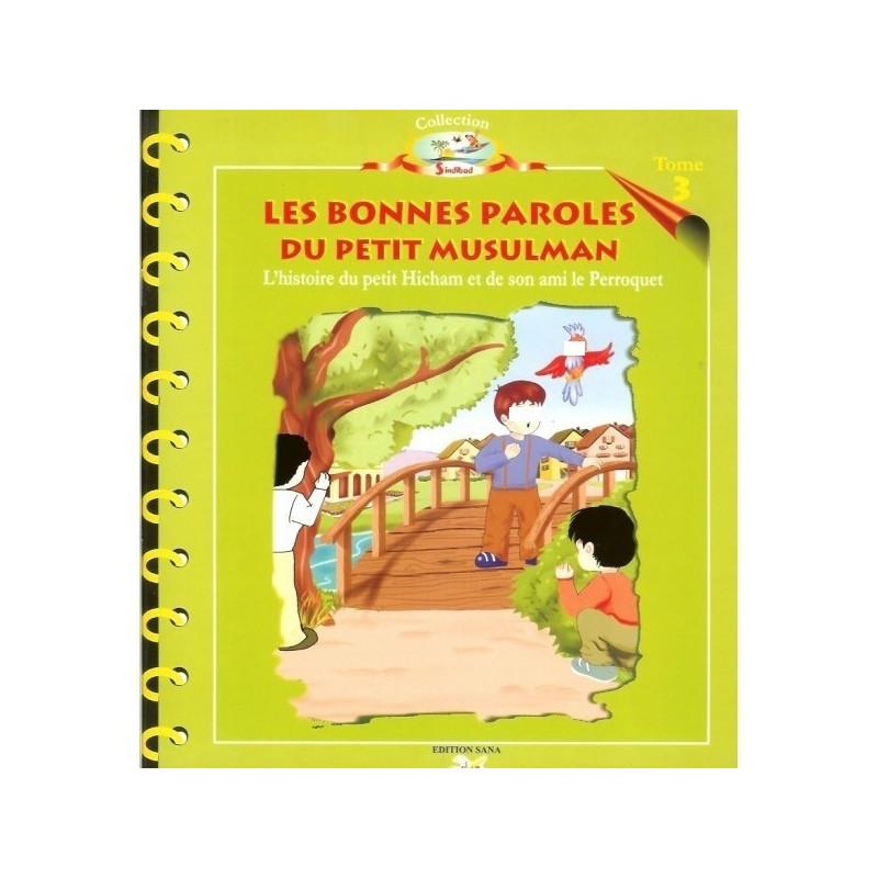 L'histoire du Petit Hicham Tome 3 - Les Bonne Paroles