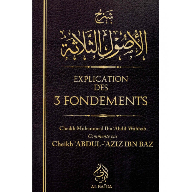 Explication des 3 Fondements - Al Baida
