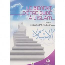 Le Bienfait D'être Guidé A L'Islam