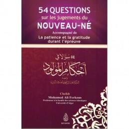 54 Questions sur les Jugements du Nouveau-Né - Cheikh Ferkous