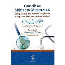 Conseils aux Médecin Musulmans - Cheikh Ferkous