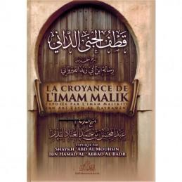 La Croyance de l'Imam Malik Exposée par l'Imam Malikite Ibn Zayd Al Qayrawani