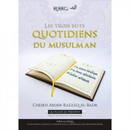 Les Trois Buts Quotidiens du Musulman