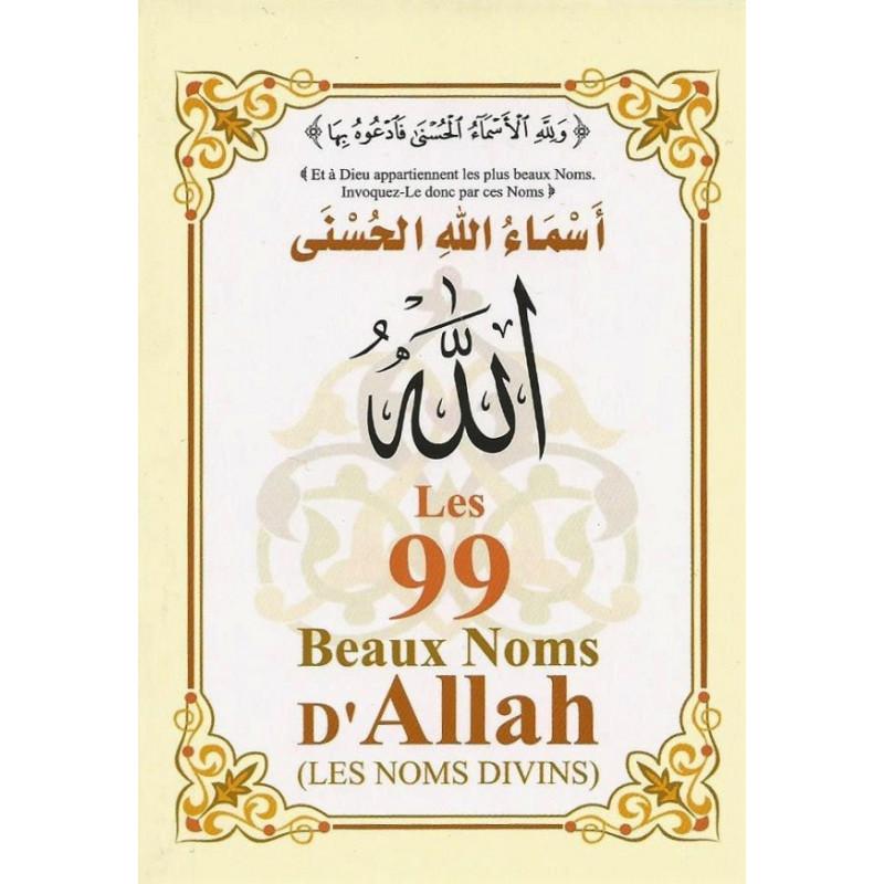 Les 99 Noms d'Allah ( Les Noms Divins )