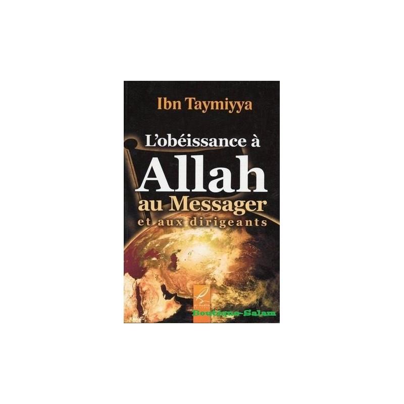 L'obéissance a Allah , aux Messager et au dirigeants