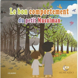 Le Bon Comportement du Petit Musulman