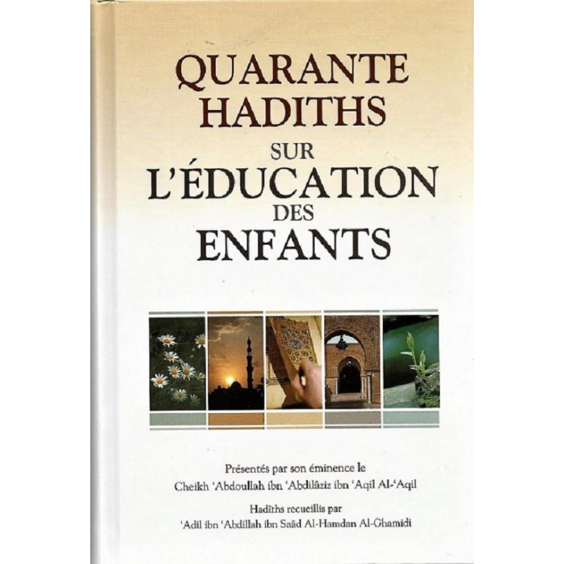Quarante Hadiths sur l'Education des Enfants