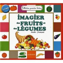 Imagier des Fruits et des Légumes ( Arabe / Français )