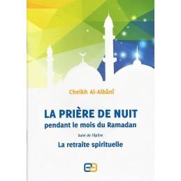 La Prière de Nuit pendant le Mois de Ramadan - Cheikh Al Albani