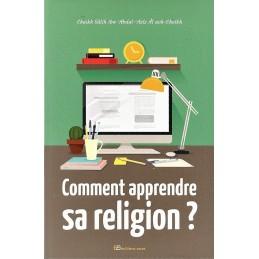 Comment Apprende Sa Religion ? Cheikh Abdul'Aziz Al Cheikh