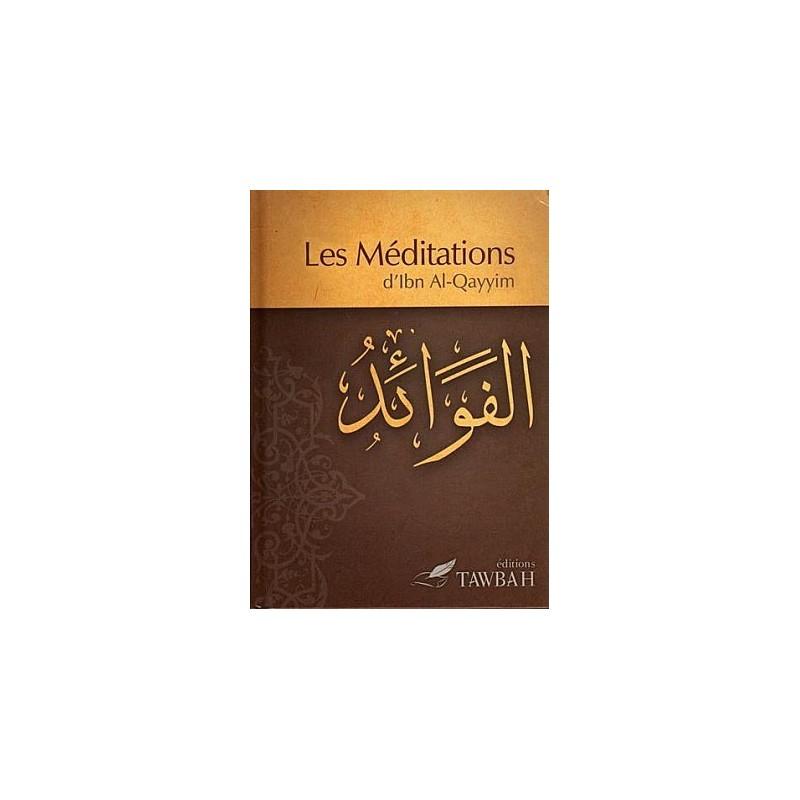 Les méditations d'Ibn Qayim