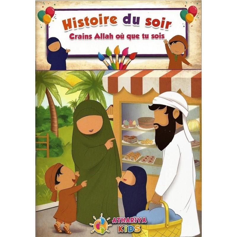 """Histoire du Soir """"Crains Allah ou que tu Sois"""" - Athariya Kids"""