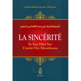 La Sincérité et son Effet et sur les Musulmans - Cheikh Al Fawzan - Ibn Badis