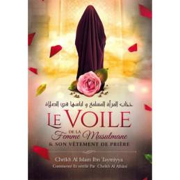 Le Voile de la Femme Musulmane & son Vêtement de Prière - Ibn Taymiyyah