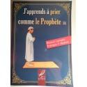 J'apprend a prier comme le Prophète