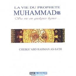 La vie du Prophète Muhammad - Cheikh Sa'di