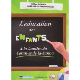 L'éducation des Enfants a la Lumière du Coran & de la Sunna